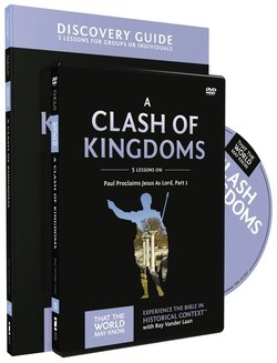 Clash of Kingdoms Discovery Guide with DVD: Paul Proclaims Jesus as Lord, Part 1