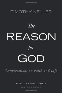 Reason for God Discussion Guide: Conversations on Faith and Life