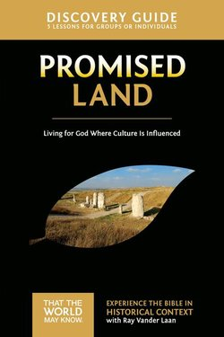Promised Land Discovery Guide: Living for God Where Culture Is Influenced (Faith Lessons Vol 1)