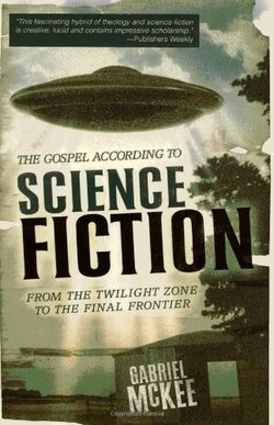 Gospel According to Science Fiction