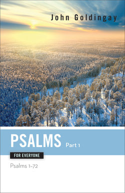 Psalms for Everyone Part 1: Psalms 1-72