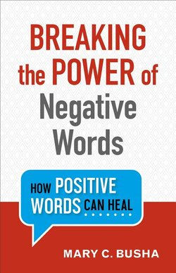 Breaking the Power of Negative Words: How Positive Words Can Heal