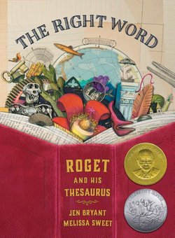Right Word: Roget and His Thesaurus