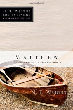 Matthew: NT Wright for Everyone Bible Studies
