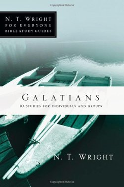 Galatians: NT Wright for Everyone Bible Studies