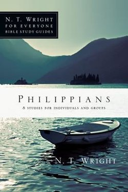 Philippians: NT Wright for Everyone Bible Studies