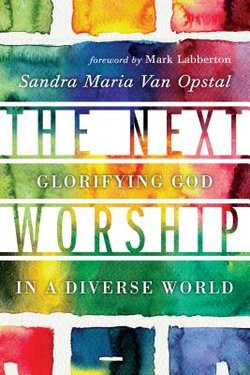 Next Worship: Glorifying God in a Diverse World