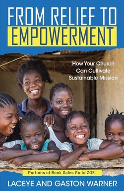From Relief to Empowerment: How Your Church Can Cultivate Sustainable Mission