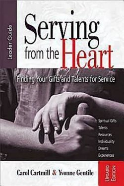 Serving from the Heart Leader's Guide Revised