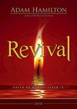 Revival DVD: Faith as Wesley Lived It