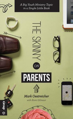 Skinny on Parents: A Big Youth Ministry Topic in a Single Little Book
