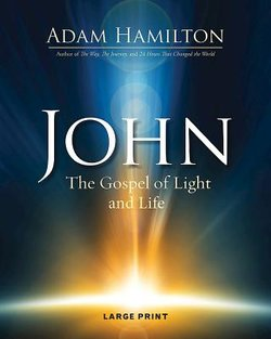 John The Gospel of Light Large Print