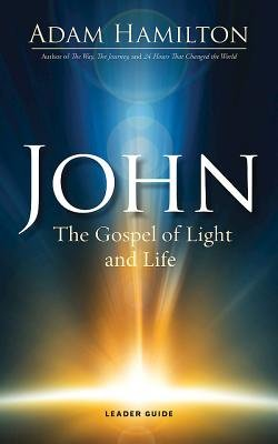 John The Gospel of Light Leader Guide