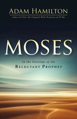 Moses In the Footsteps of The Reluctant Prophet hardback book