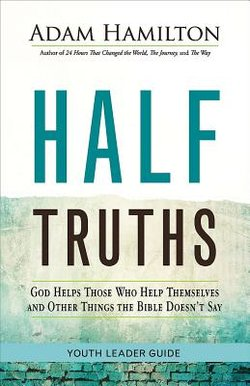 Half Truths Youth Leader's Guide paperback