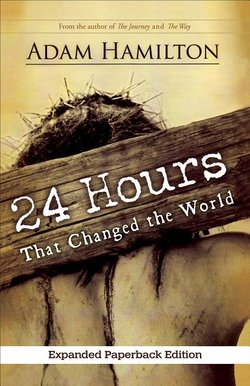 24 Hours That Changed the World [Expanded Paperback Edition]