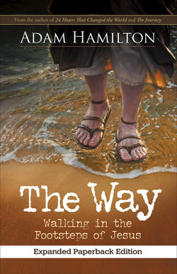 Way: Walking in the Footsteps of Jesus [Expanded Paperback Edition]