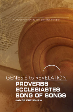 Genesis to Revelation Revised Proverbs, Ecclesiastes, Song of Songs Participant Guide