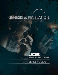 Genesis to Revelation Revised Job Leader Guide