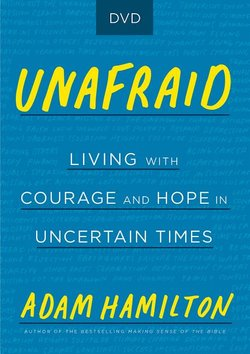 Unafraid: DVD Living with Courage and Hope