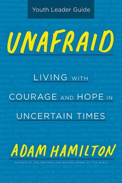 Unafraid: Youth Leader Guide Living with Courage and Hope