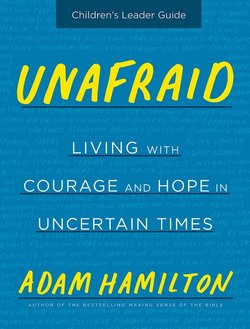 Unafraid: Children's Leader Guide Living with Courage and Hope
