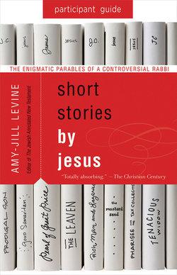 Short Stories by Jesus Participant Guide