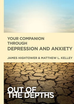 Your Companion Through Depression and Anxiety (Out of the Depths)
