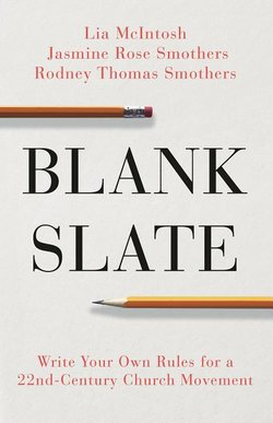 Blank Slate: Write Your Own Rules for a 22nd-Century Church Movement