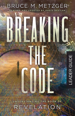 Breaking the Code Leader Guide: Understanding the Book of Revelation
