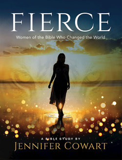 Fierce Participant Guide: Women of the Bible Who Changed the World