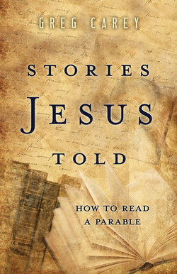 Stories Jesus Told: How To Read a Parable (Stories Jesus Told)