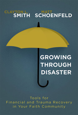 Growing Through Disaster: Tools for Financial and Trauma Recovery in Your Faith Community