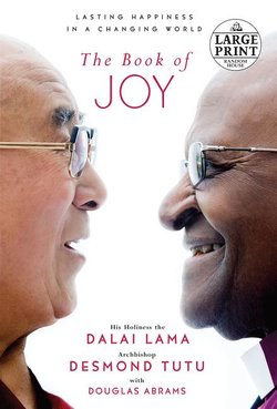 Book of Joy: Lasting Happiness in a Changing World large print paperback