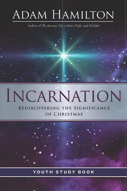 Incarnation Rediscovering the Significance of Christmas Youth Study Book