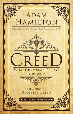 Creed: Children's Leader's Guide What Christians Believe and Why
