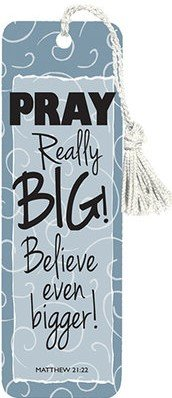 Bookmark Pray Really Big