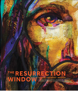 Resurrection Window: Vision, Creation, Mission
