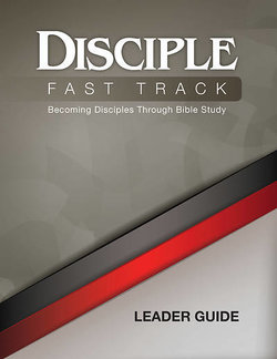 Disciple I Fast Track Leader Guide