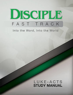 Disciple II Fast Track Luke-Acts Study Manual