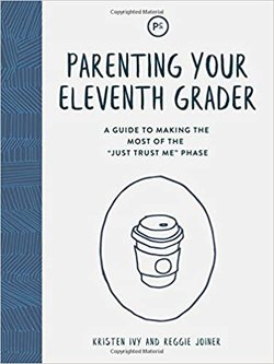 Parenting Your Eleventh Grader