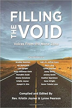 Filling the Void: Voices from the None Zone