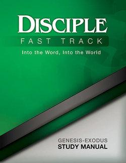 Disciple II Fast Track Genesis-Exodus Study Manual