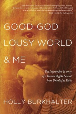 Good God, Lousy World and Me paperback