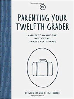 Parenting Your Twelfth Grader