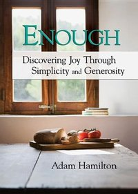 Enough Discovering Joy through Simplicity and Generosity DVD