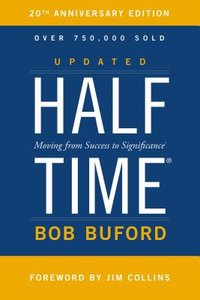 Halftime: Moving from Success to Significance (Special)