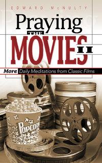Praying the Movies II: More Da