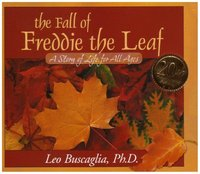 Fall of Freddie the Leaf: A Story of Life for All Ages (Anniversary)