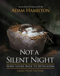 Not a Silent Night Large Print Edition